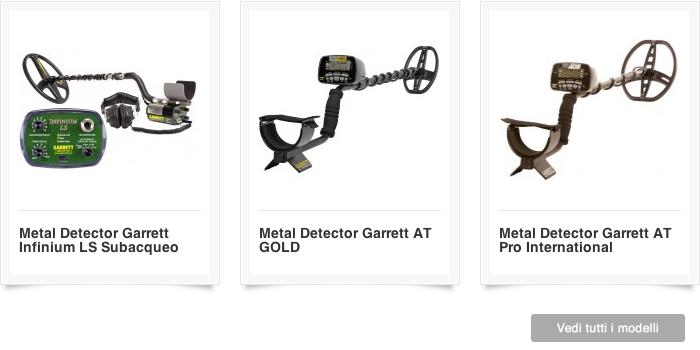 Clicca e scopri tutti i modelli di cercametalli in vendita